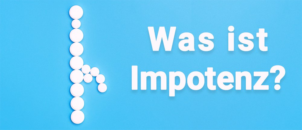 was-ist-impotenz